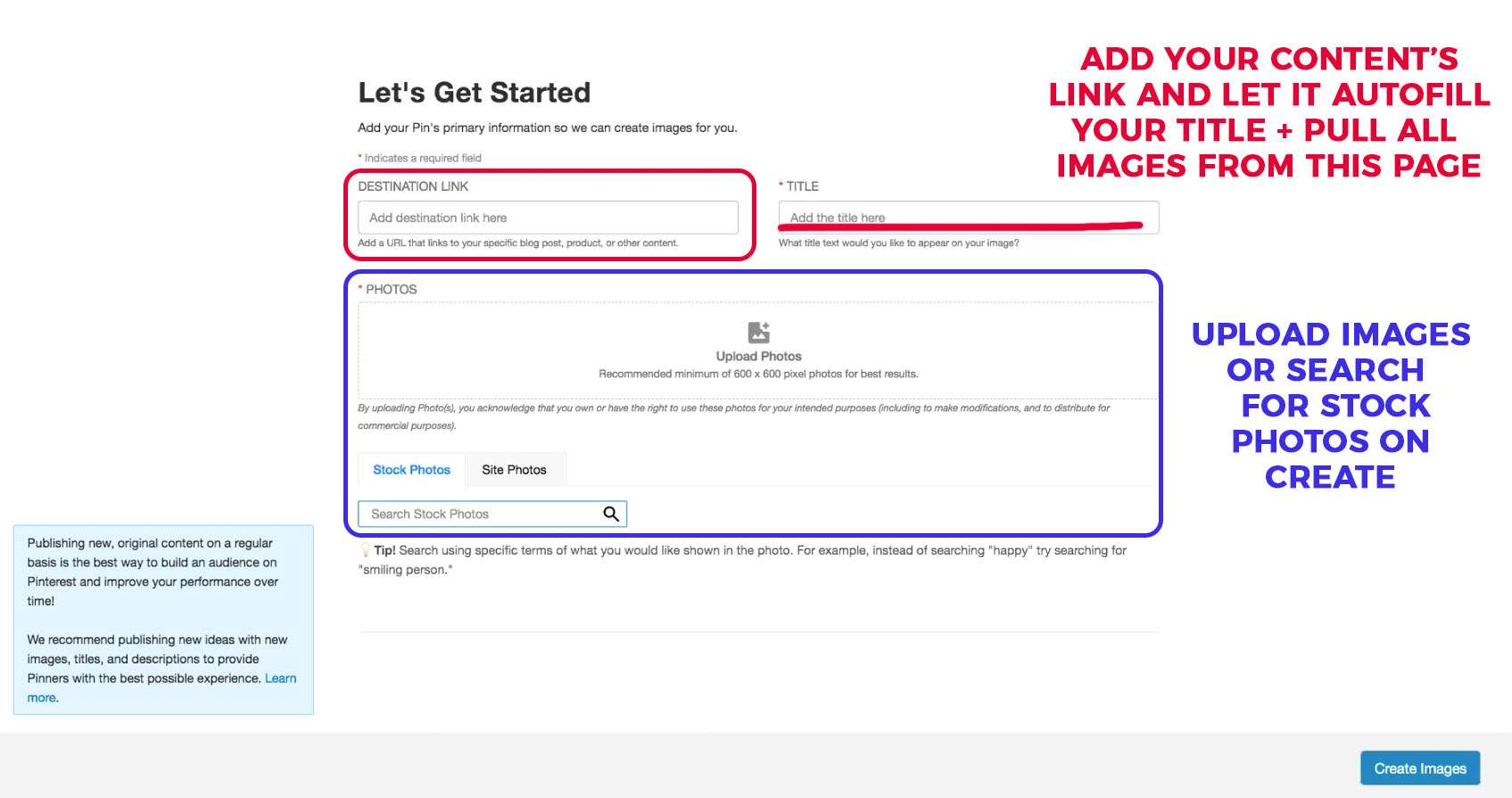 Get started with Tailwind Create by adding in your content's destination link and choosing images.